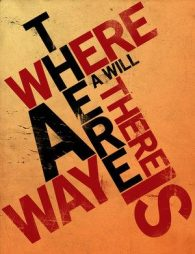 [ Kinh nghiệm ] –  Tân – Where there is a will, there is a way""