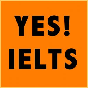 Yes ! IELTS